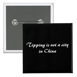 El inclinar no es una ciudad en China Pin Cuadrada 5 Cm