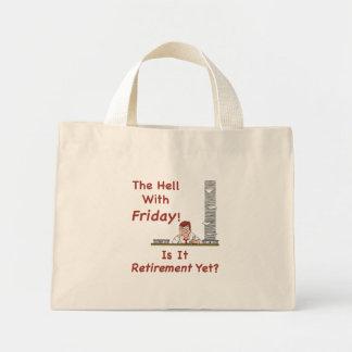 El infierno con la bolsa de asas de viernes