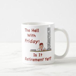 El infierno con la taza de viernes