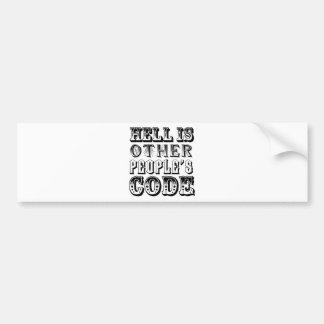El infierno es el código de la otra gente pegatina de parachoque