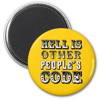 El infierno es el código de la otra gente imán redondo 5 cm