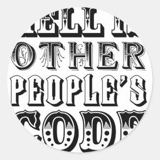 El infierno es el código de la otra gente pegatina redonda