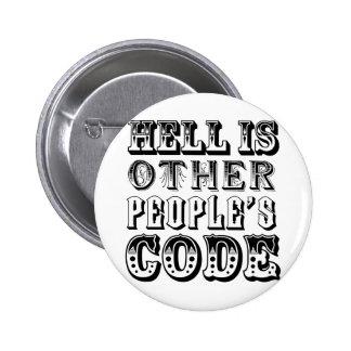 El infierno es el código de la otra gente pin redondo 5 cm