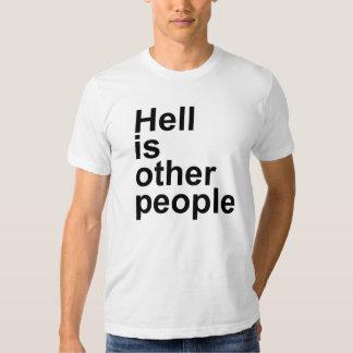 El infierno es la otra camiseta de la gente camisas