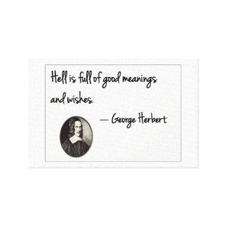 El infierno es lleno de buenas intenciones…. impresión en lona estirada