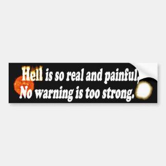 El infierno es real pegatina para auto