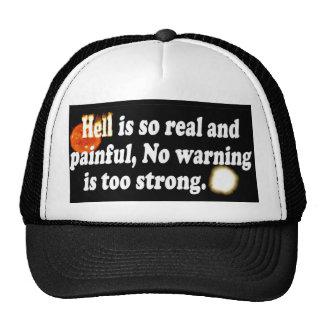 El infierno es tan doloroso gorras