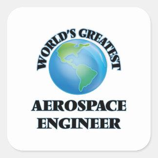 El ingeniero aeroespacial más grande del mundo calcomanías cuadradass