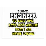 El ingeniero… asume que nunca soy incorrecto tarjeta postal
