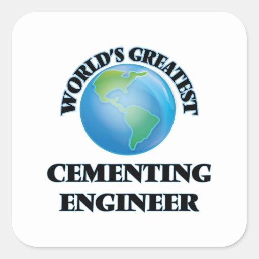 El ingeniero de cementación más grande del mundo calcomanía cuadradase