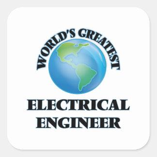 El ingeniero eléctrico más grande del mundo pegatina cuadrada