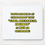El ingeniero industrial fresco no es un Oxymoron Tapetes De Ratón