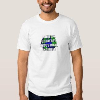 El ingeniero industrial más grande del mundo camisas