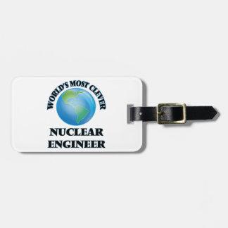El ingeniero nuclear más listo del mundo etiquetas de equipaje