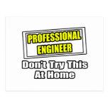 El ingeniero profesional… no intenta esto en casa tarjeta postal
