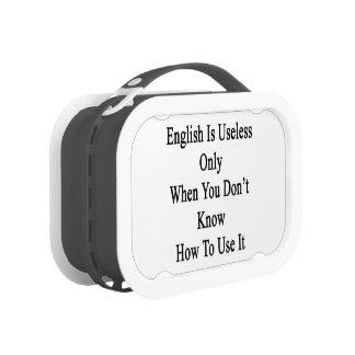 El inglés es inútil solamente cuando usted no sabe