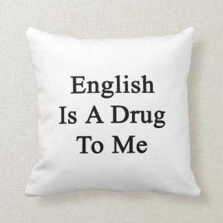 El inglés es una droga a mí almohadas
