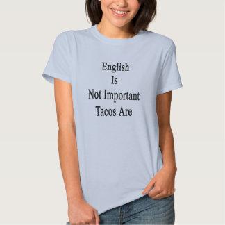 El inglés no es Tacos importante es Playeras