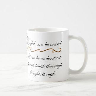 El inglés puede ser extraño taza de café