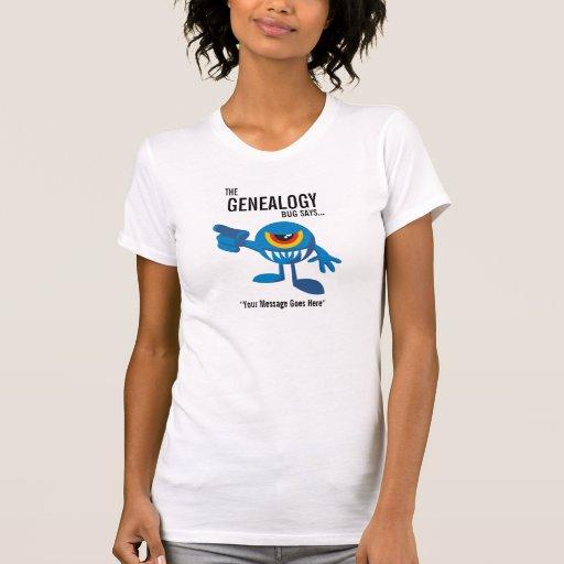 El insecto de la genealogía dice - personalizado tee shirts