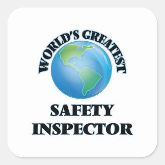 El inspector más grande de la seguridad del mundo pegatina cuadrada