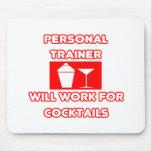 El instructor personal… trabajará para los cóctele alfombrillas de raton