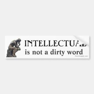 El INTELECTUAL no es una suciedad… Pegatina De Parachoque