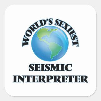 El intérprete sísmico más atractivo del mundo pegatina cuadrada