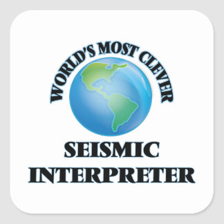 El intérprete sísmico más listo del mundo pegatina cuadrada