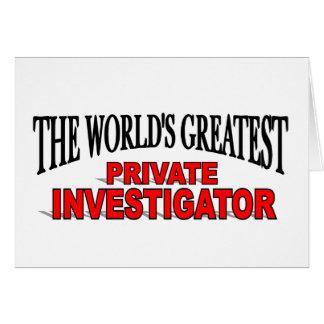 El investigador privado más grande del mundo tarjeta de felicitación