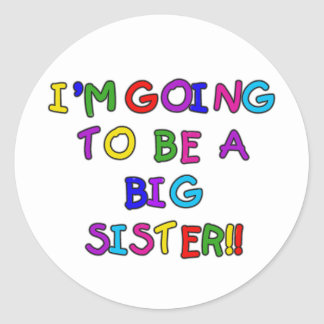 El ir a ser una hermana grande pegatina redonda