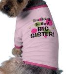 ¡El ir a ser una HERMANA GRANDE! Camisas De Mascota
