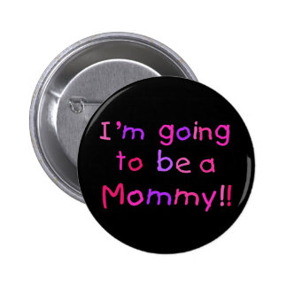El ir a ser una mamá - rosa y púrpura pin redondo 5 cm
