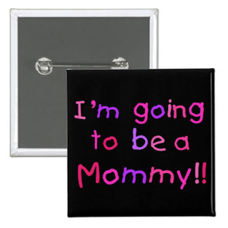 El ir a ser una mamá - rosa y púrpura pin cuadrado