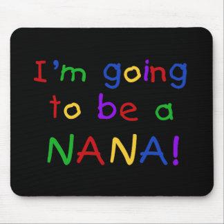 El ir a ser una Nana - camisetas de los colores pr Alfombrilla De Raton