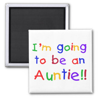 El ir a ser una tía colores primarios imán cuadrado