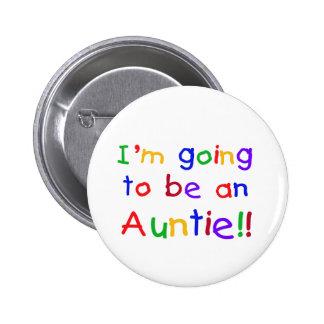 El ir a ser una tía colores primarios pin redondo de 2 pulgadas