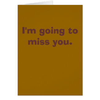 El ir a Srta. You Card Tarjeta De Felicitación