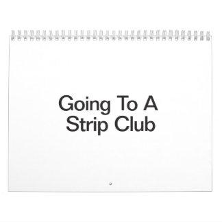 El ir a un club de tira calendarios de pared