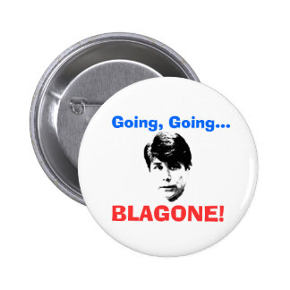 ¡El ir, yendo, BLAGONE! Pin Redondo 5 Cm