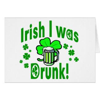 El irlandés I era /1 borracho Tarjeta De Felicitación