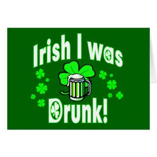 El irlandés I era /2 borracho Tarjeta De Felicitación