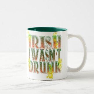 El irlandés I no era taza borracha