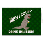 El irlandés I podría beber esta cerveza, T-Rex div Tarjeton