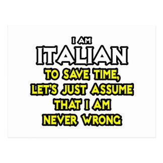 El italiano… asume que nunca soy incorrecto postales