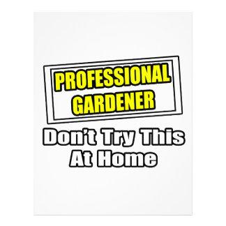 El jardinero profesional… no intenta esto en casa plantilla de membrete