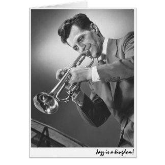 """El """"jazz es un reino. """" tarjeta de felicitación"""
