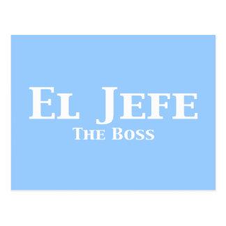 El Jefe The Boss Gifts Postcard