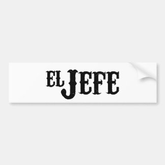 El Jefe Translation The Boss Bumper Sticker