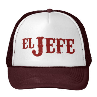 El Jefe Translation The Boss Trucker Hat